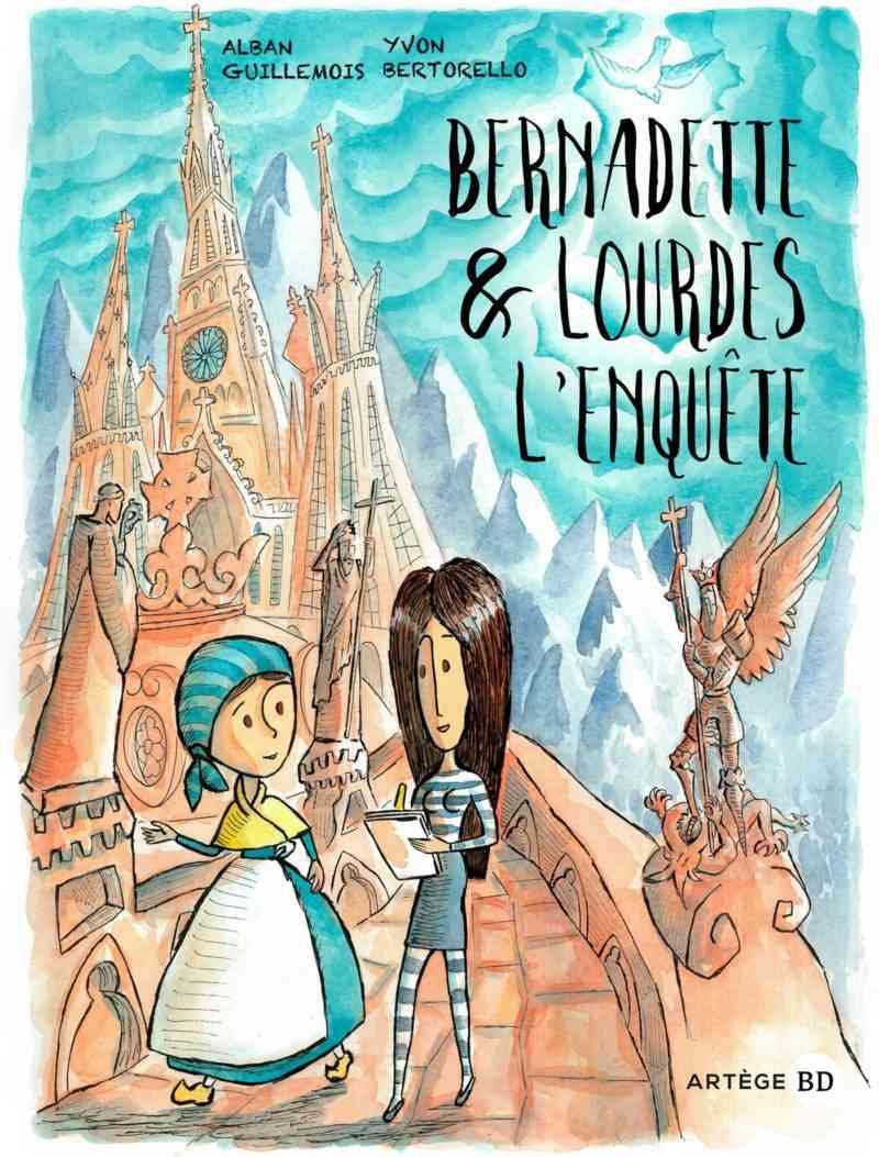 Bernadette et Lourdes, l'enquête