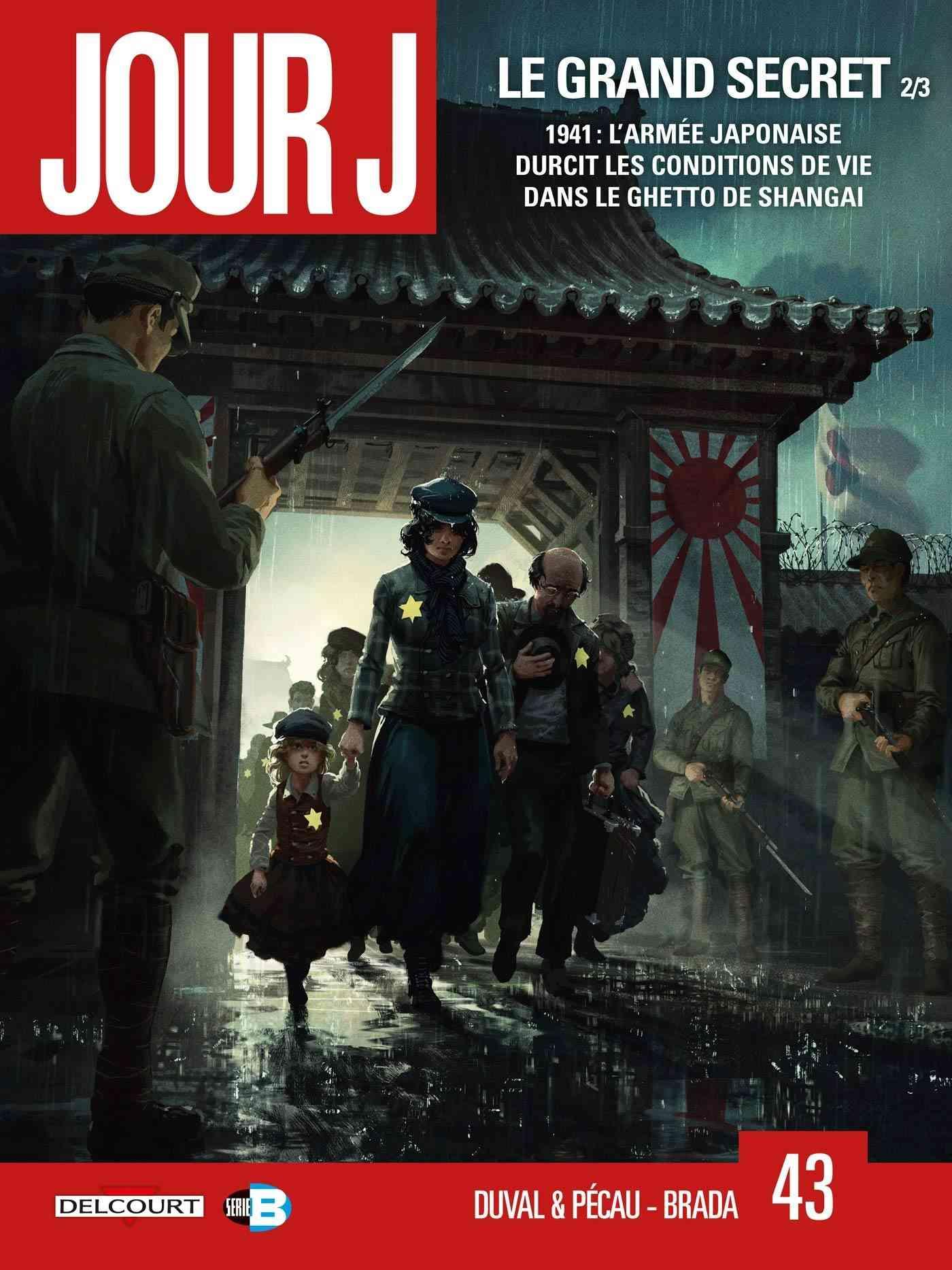 Jour J, Le Grand secret T2, nazis à Shangai