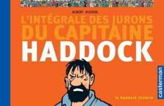 L'intégrale des jurons du Capitaine Haddock