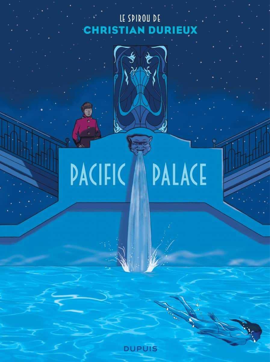 Pacific Palace, le Spirou d'un Durieux très inspiré