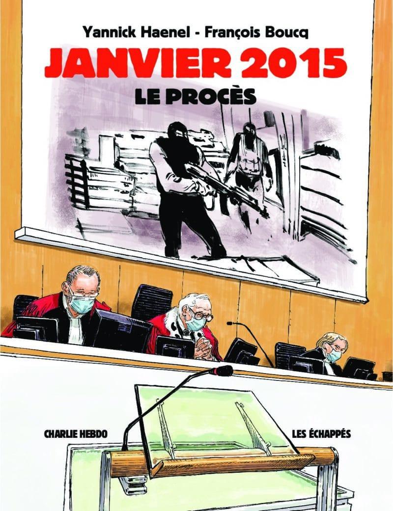 Janvier 2015, Le Procès