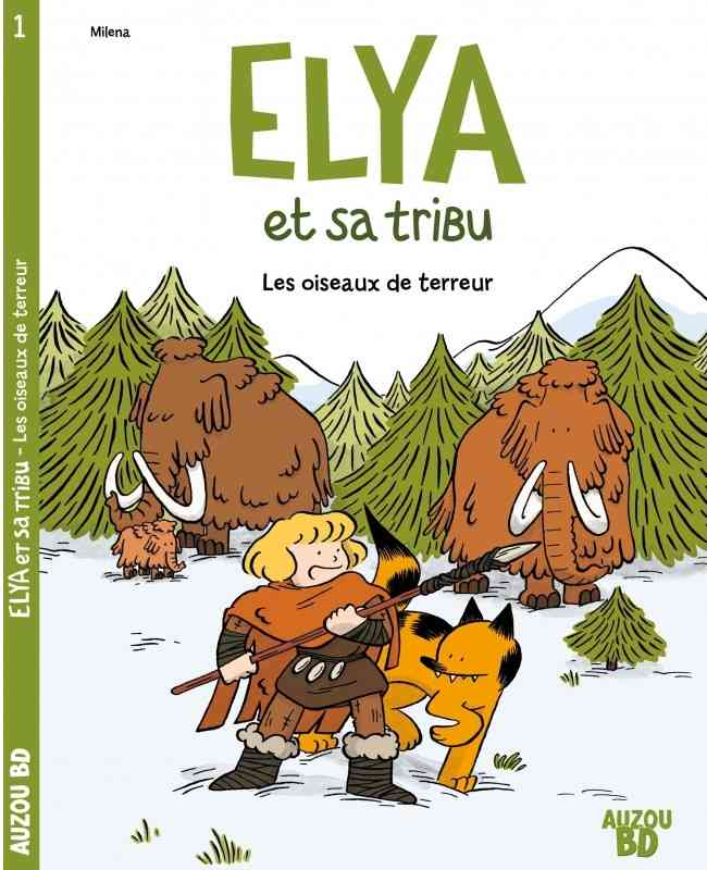 Elya et sa tribu