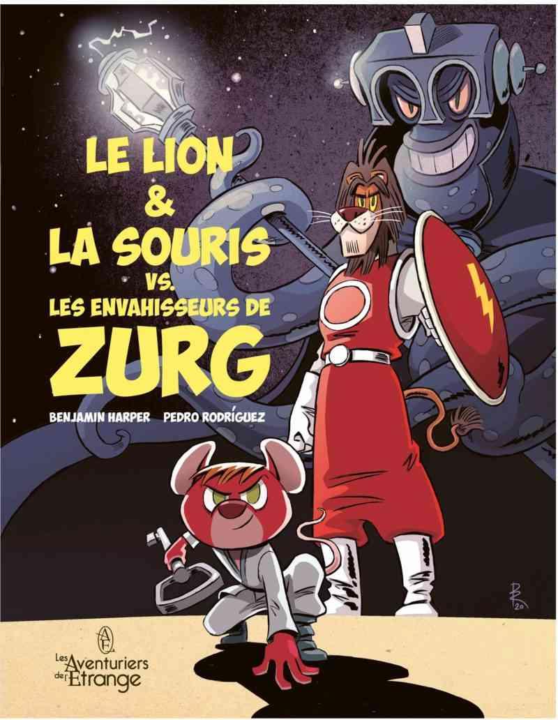 Le Lion & la souris vs. les envahisseurs de Zurg