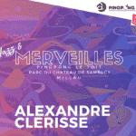 Alexandre Clérisse se dévoile à Millau dans le cadre de Merveilles dès le 1er juillet 2021