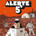 Alerte 5, thriller dans les étoiles