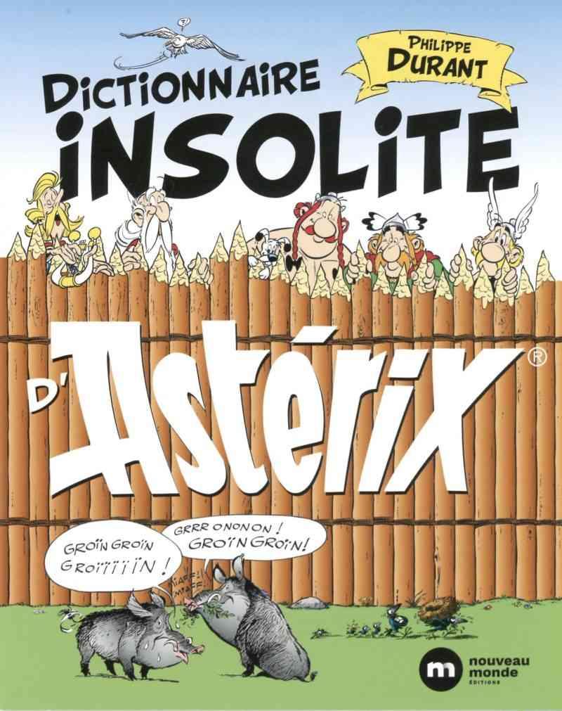 Dictionnaire insolite d'Astérix