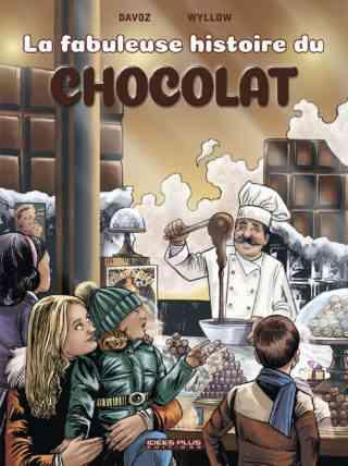 La Fabuleuse histoire du chocolat