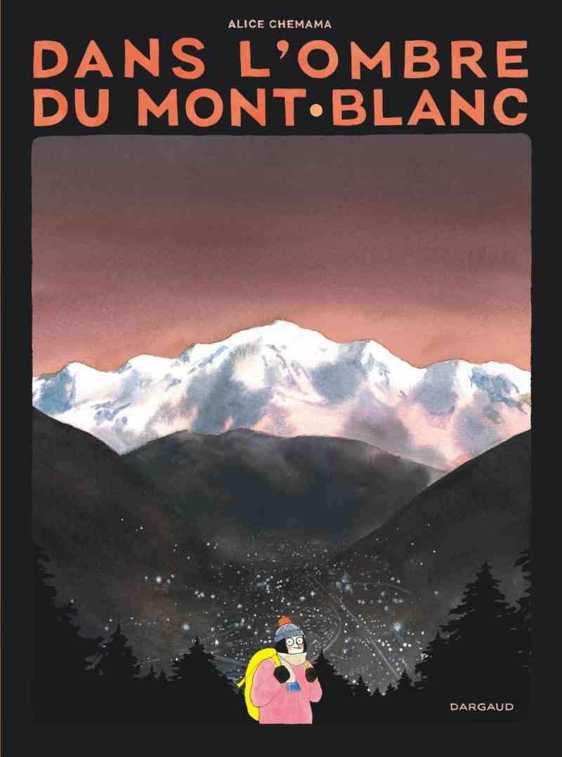 Dans l'ombre du Mont Blanc