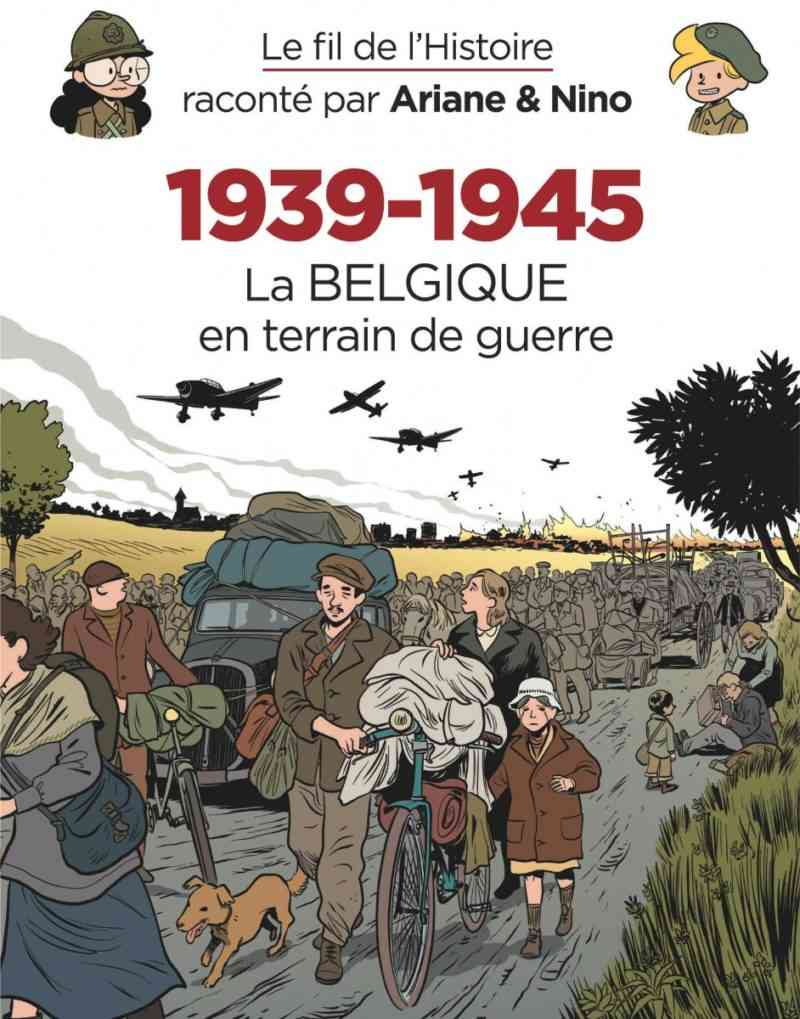 1939-1945, La Belgique en terrain de guerre